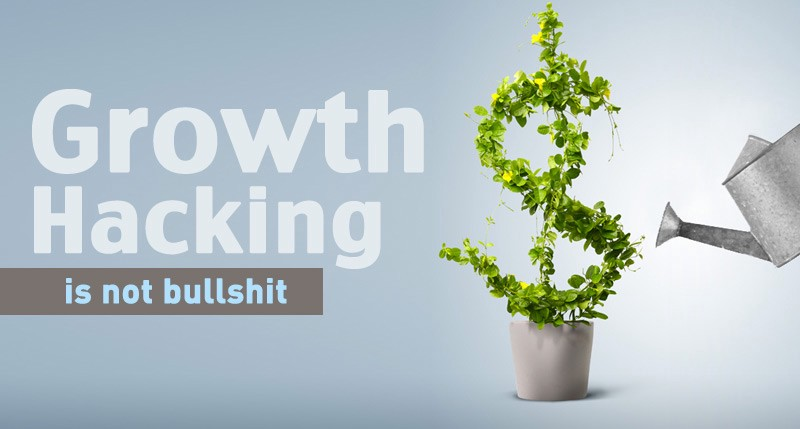 growth hacking is not bullshit